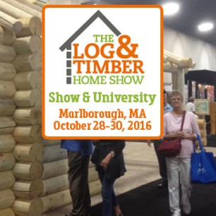 Log & Timber Home Show Marlborough October 28-30, 2016