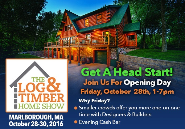 MA Log & Timber Home Show October 28, 29, 30 2016