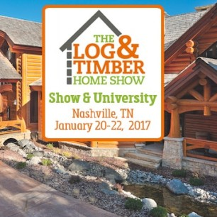 Nashville TN Log & Timber Home Show January 20-22, 2017