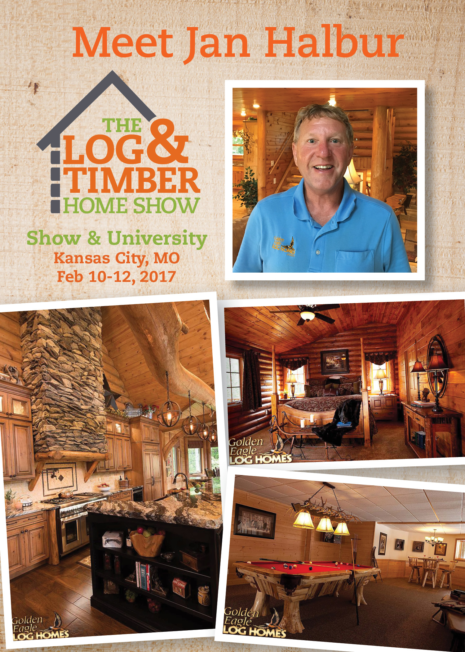 Kansas City, MO | Log & Timber Home Show | February 10-12, 2017 | Golden Eagle Log Homes | Jan Halbur