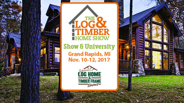 Grand Rapids, MI 2017 Log & Timber Home Show