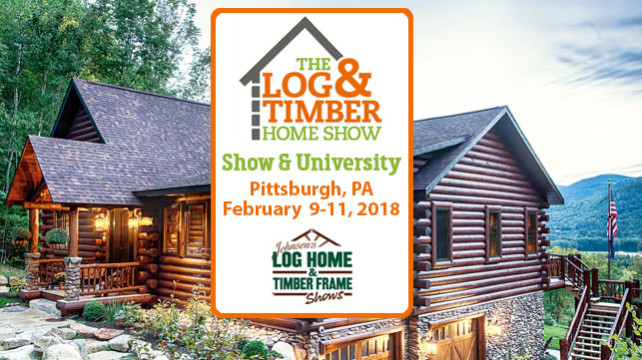PIttsburgh, PA Log & Timber Home Show | February 9-11, 2017
