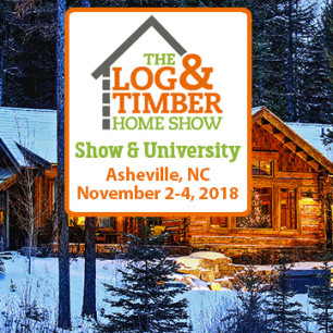 Asheville, NC 2018 | The Log & Timber Home Show | November 2-4, 2018 | Log Home Builder | Timber Frame Builder
