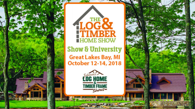 Great Lakes Bay, MI | October 12-14, 2018 | Log Home Builders | Timber Frame Builders