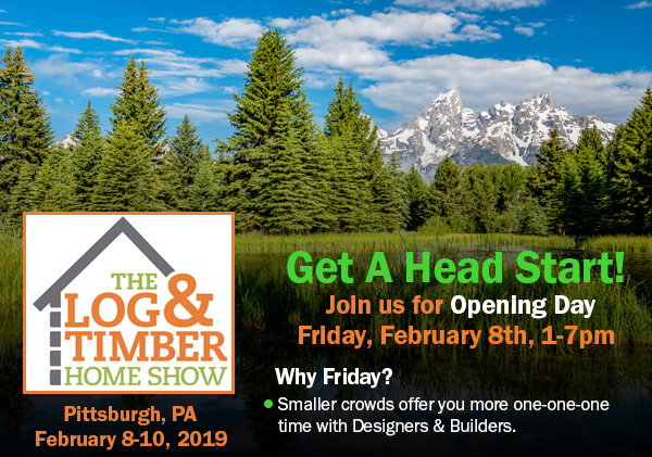 Pittsburgh, PA | Log & Timber Home Show | February 8-10. 2019 | Log Home Builders | Timber Frame Manufacturers