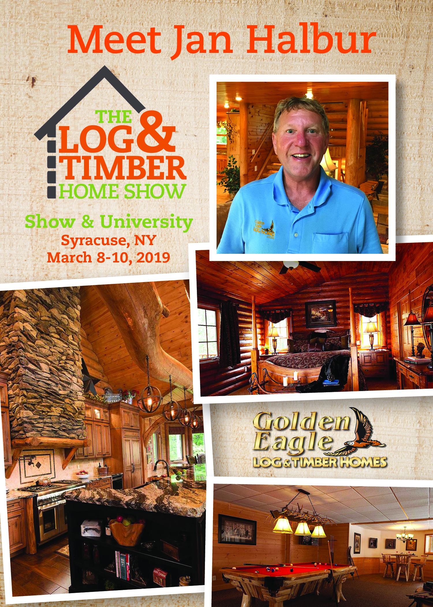 Golden Eagle Log & Timber Homes | Syracuse, NY | March 8-10, 2019 | Log & Timber Home Show | FREE Workshop | Log Homes | Timber Frame Builders