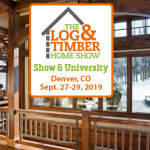 Denver, CO | 2019 | September 27-29 | Log & Timber Home Show | Log Homes | Timber Frame | Builders | Rustic